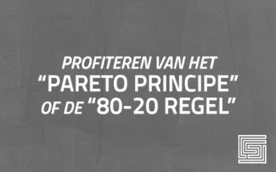 Profiteren van het 'Pareto principe' of de '80-20-regel'